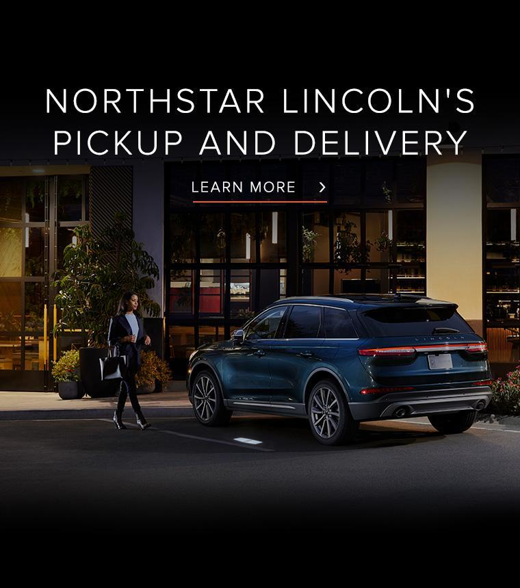Northstar Lincoln Pick Up and Delivery