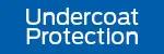 Undercoat Protection