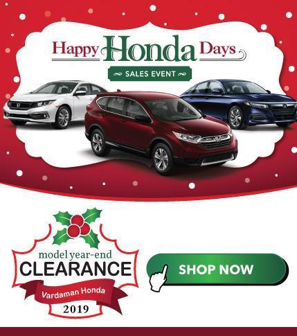 Happy Honda Days and Model Year-End Clearance at Vardaman Honda