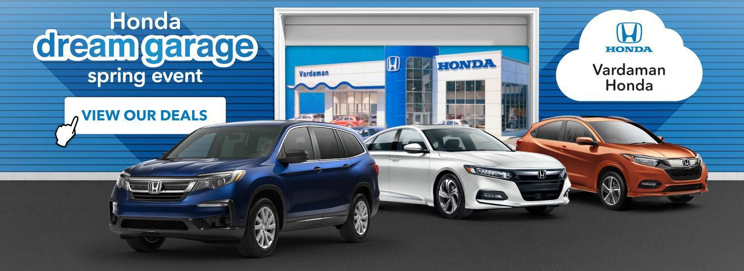 Dream Garage Sales Event on now at Vardaman Honda