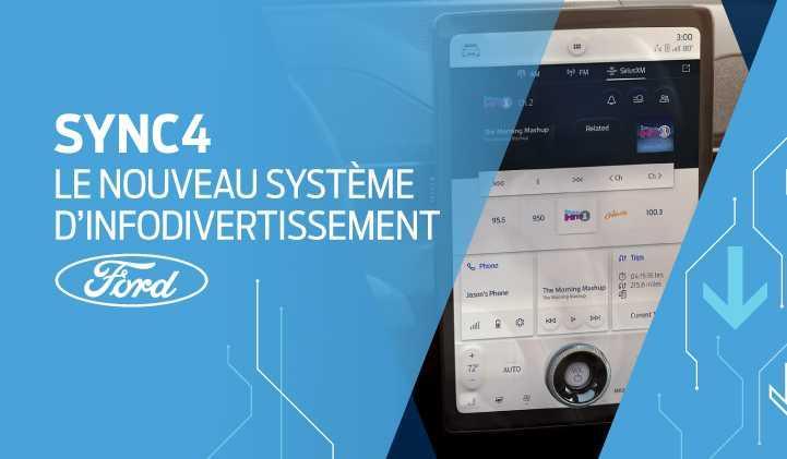 SYNC4 : Le nouveau système d'infodivertissement