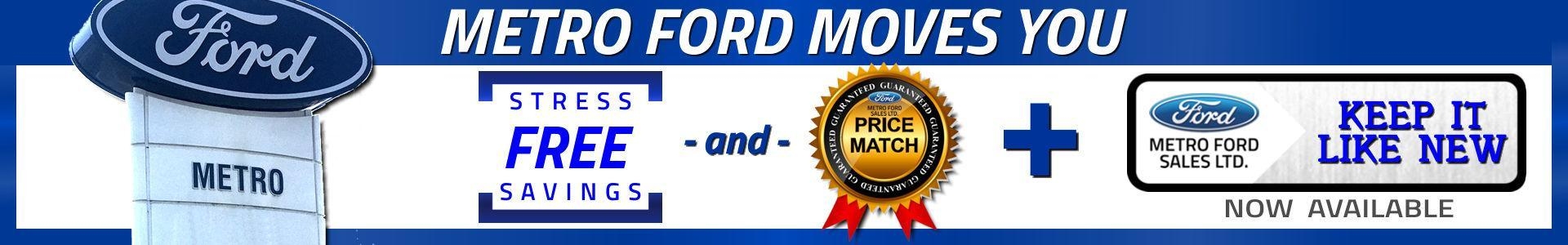 Stress-free Savings, your shopping difference at Metro Ford, Calgary, Alberta