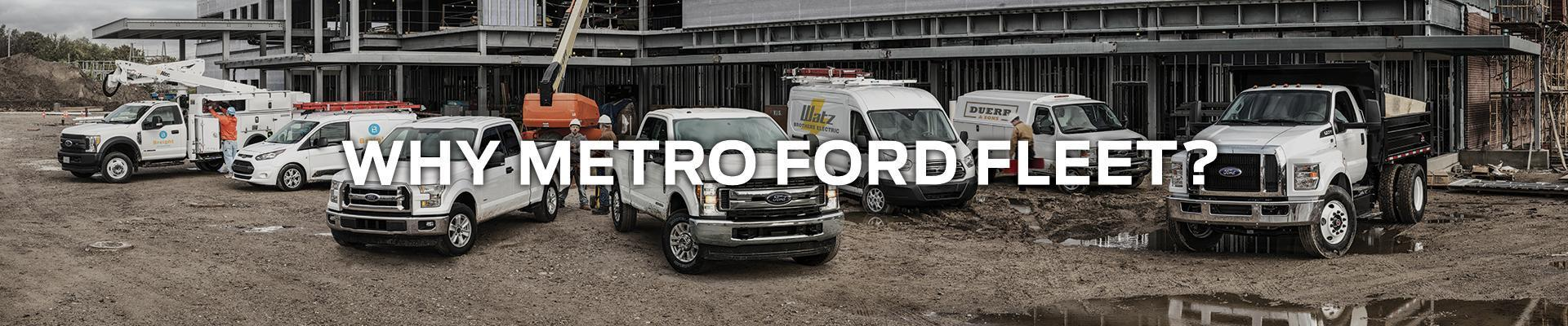 Why Metro Ford Fleet?