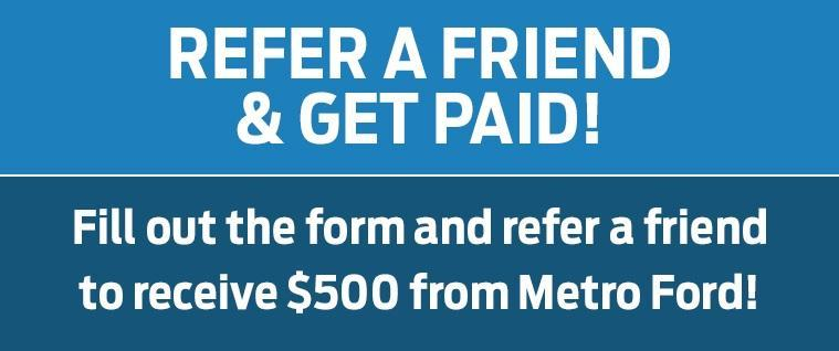 Refer a Friend & Get Paid!