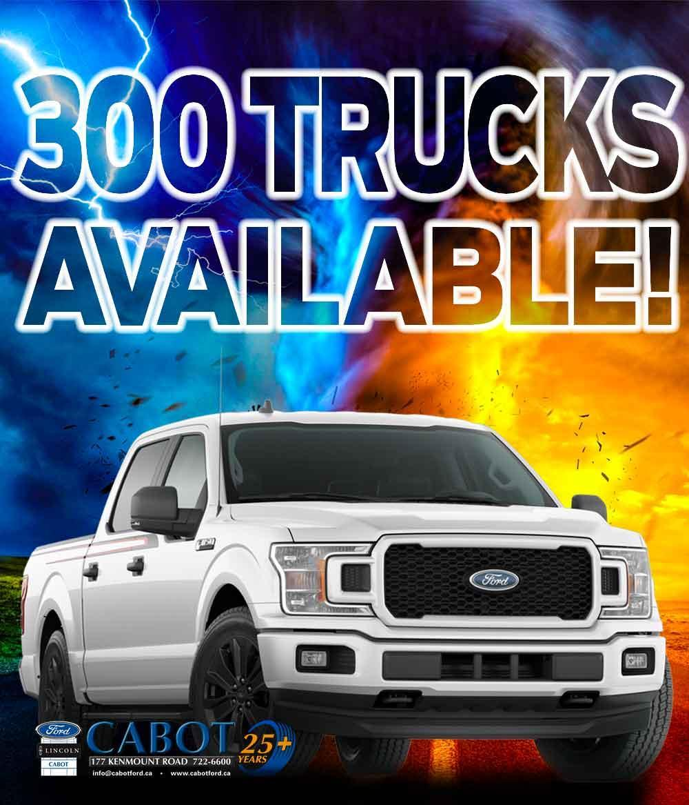 See ONE OF CANADA'S BEST SELECTIONS of 2020 trucks! F-150, Super Duty, and Ranger, now with FORD EMPLOYEE PRICING! 177 Kenmount Road • 722-6600