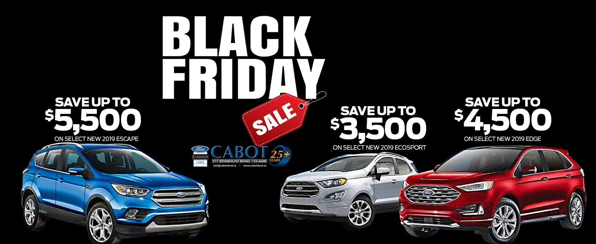 Incredible Black Friday deals on 2019 SUVs! Save big on select Escape, Edge, and EcoSport models, only until Nov 27!