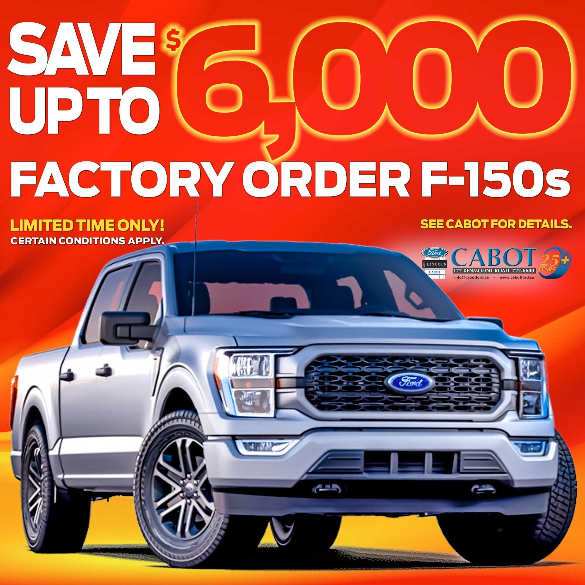 FACTORY ORDER a new 2021 Ford F-150, CUSTOM BUILT to make it perfect for you.