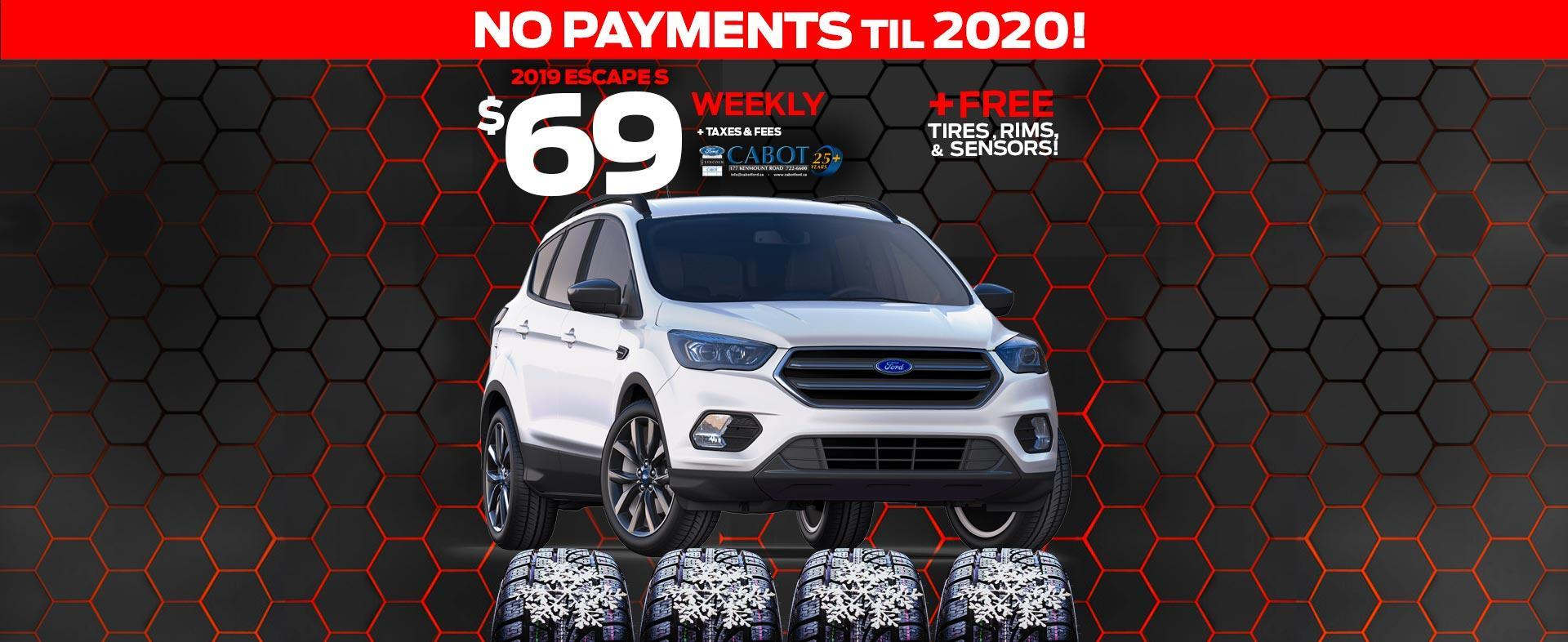 JUST $69 WEEKLY plus tax and fees for the 2019 Escape S, PLUS winter tires, rims, and sensors FREE!