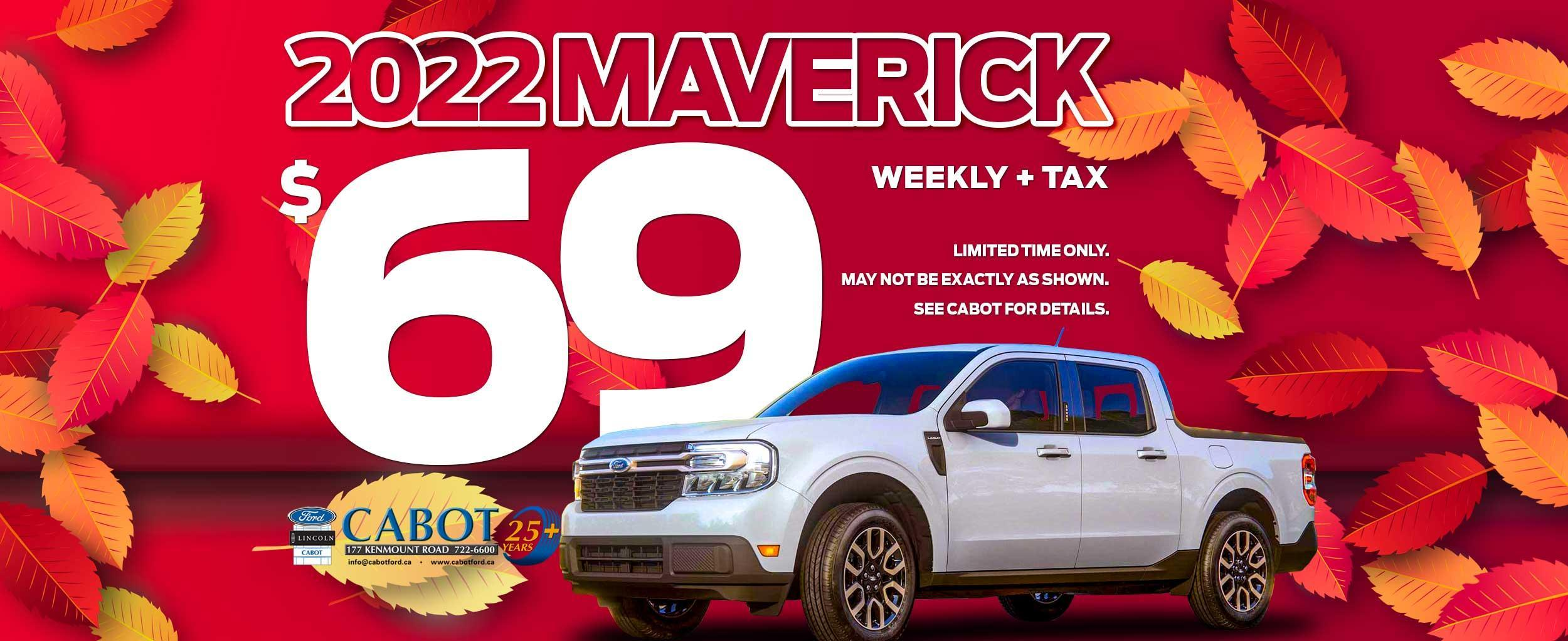 Get the 2022 Ford Maverick for just $69 weekly + tax!