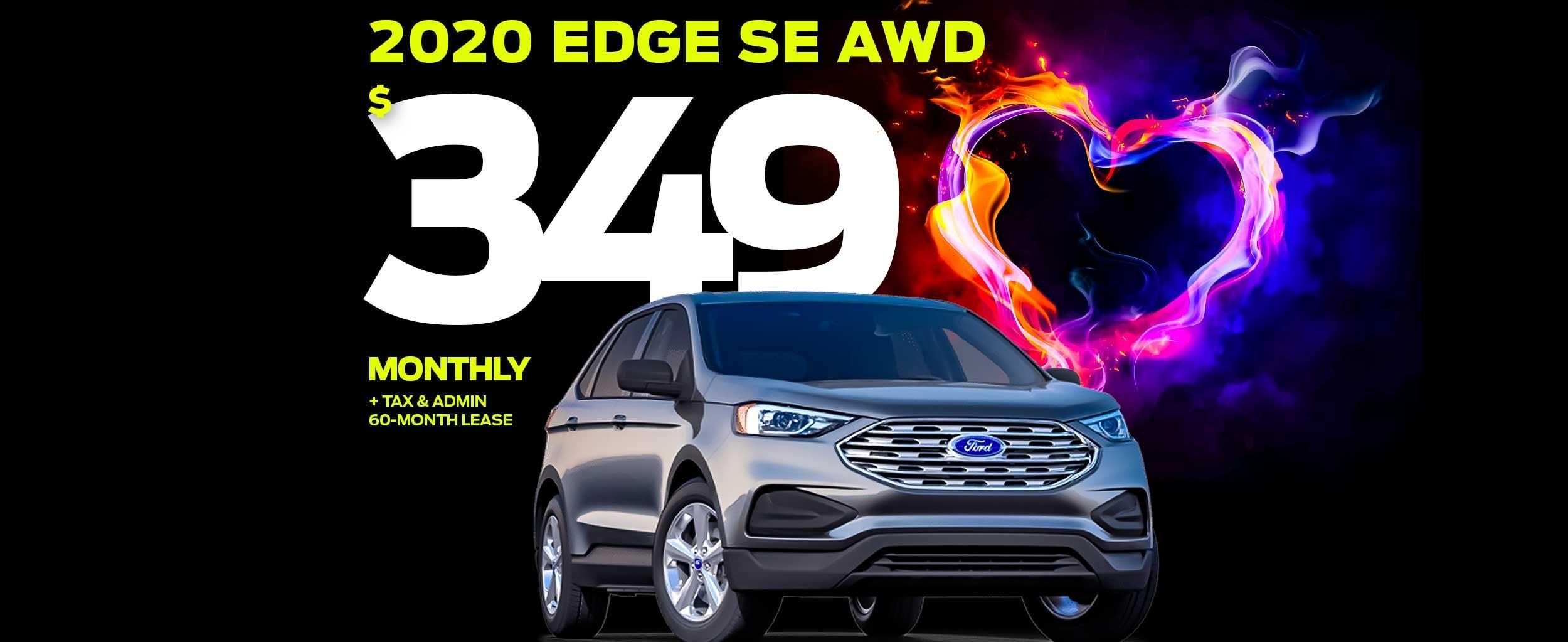 Lease the 2020 Edge SE AWD for ONLY $349 monthly + tax & admin!