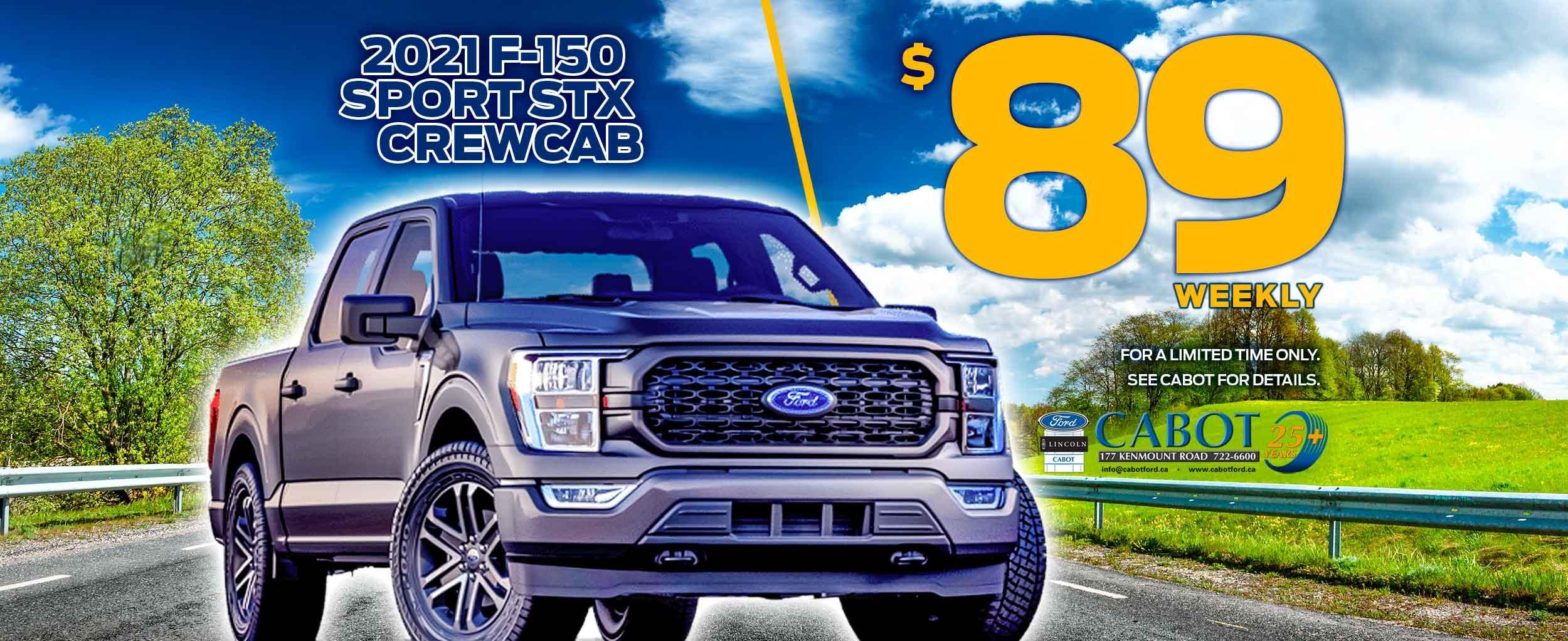 For a limited time only, get the 2021 F-150 STX CREWCAB SPORT for JUST $89 weekly!