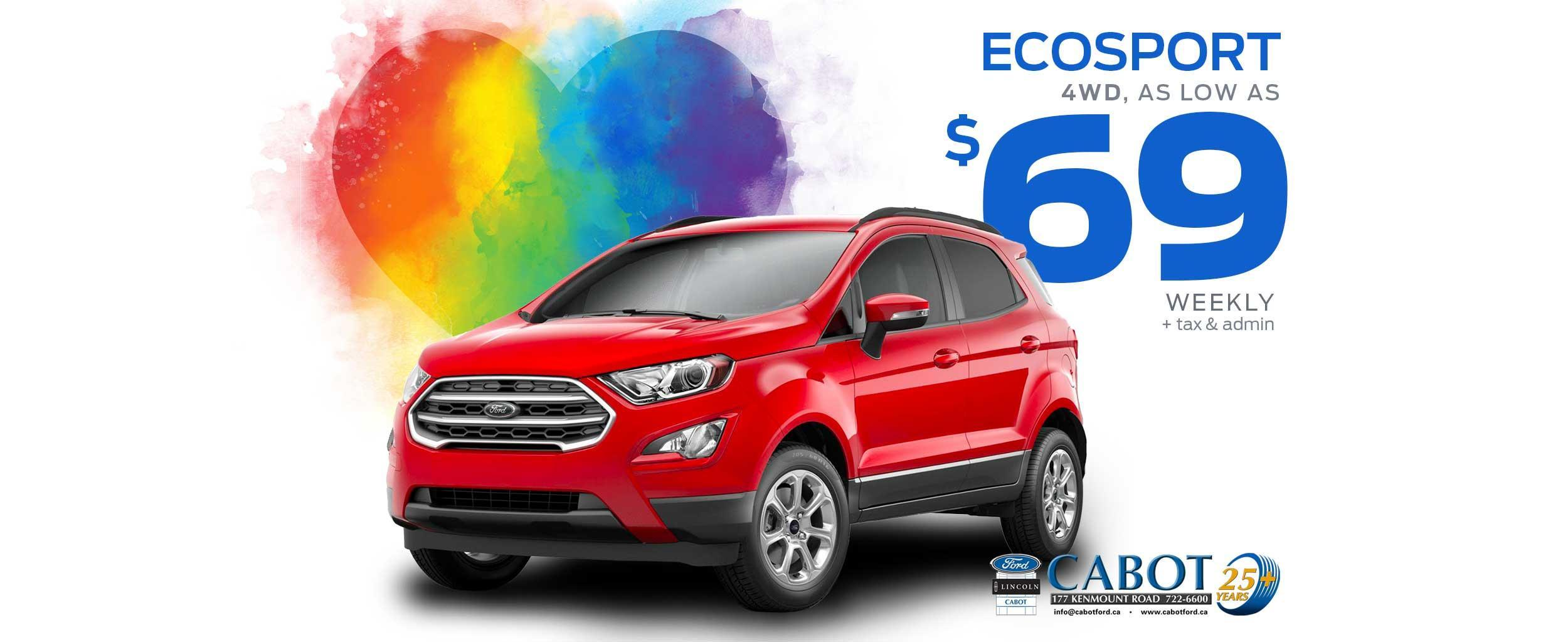 EcoSport 4WD SUV for as low as $69 weekly, plus tax & admin!