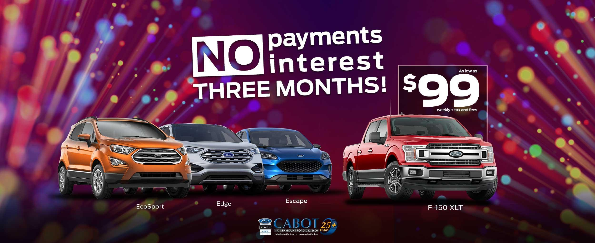 NO PAYMENTS OR INTEREST FOR THREE MONTHS, on a 2019 F-150 XLT CrewCab 4x4, XTR pkg & power group, as low as $99 weekly + tax & fees! Or a Ford ECOSPORT, EDGE, OR ESCAPE!