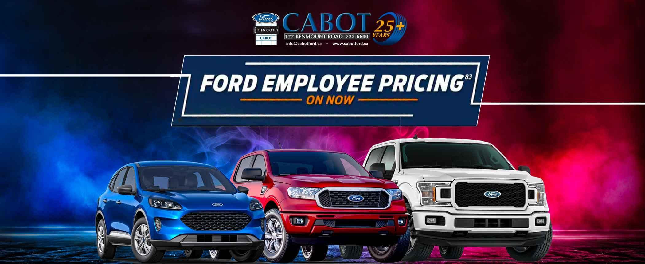 FORD EMPLOYEE PRICING ENDS SOON! For a limited time only, YOU PAY WHAT WE PAY!