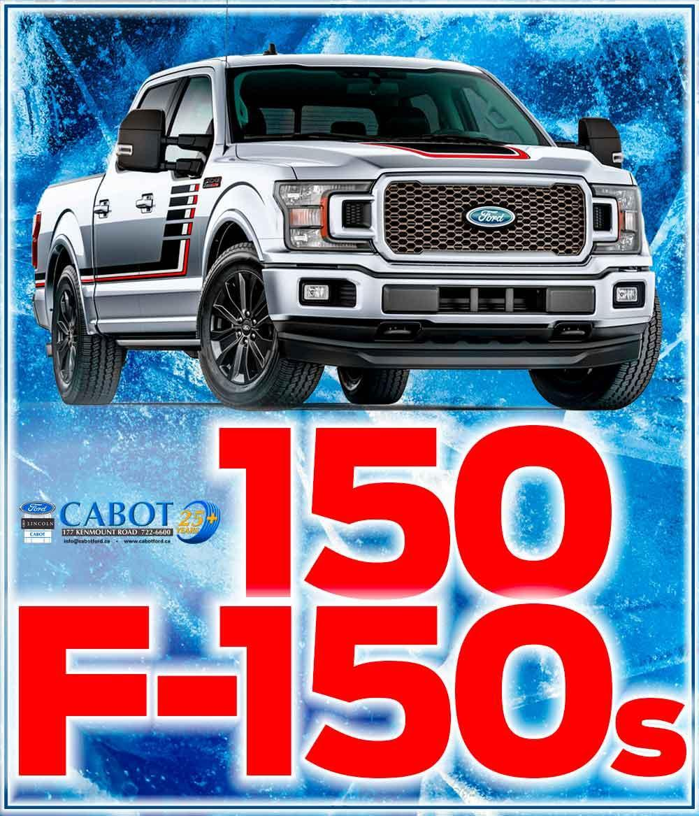 Cabot has 150 F-150s available!