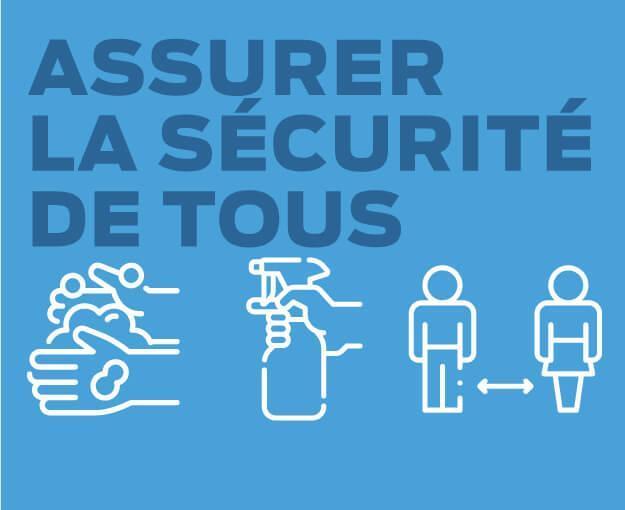 COVID : Assurer la sécurité de tous