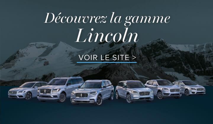 Découvrez la gamme Lincoln