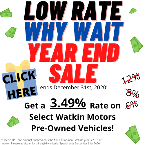 Watkin Motors Year End Sale