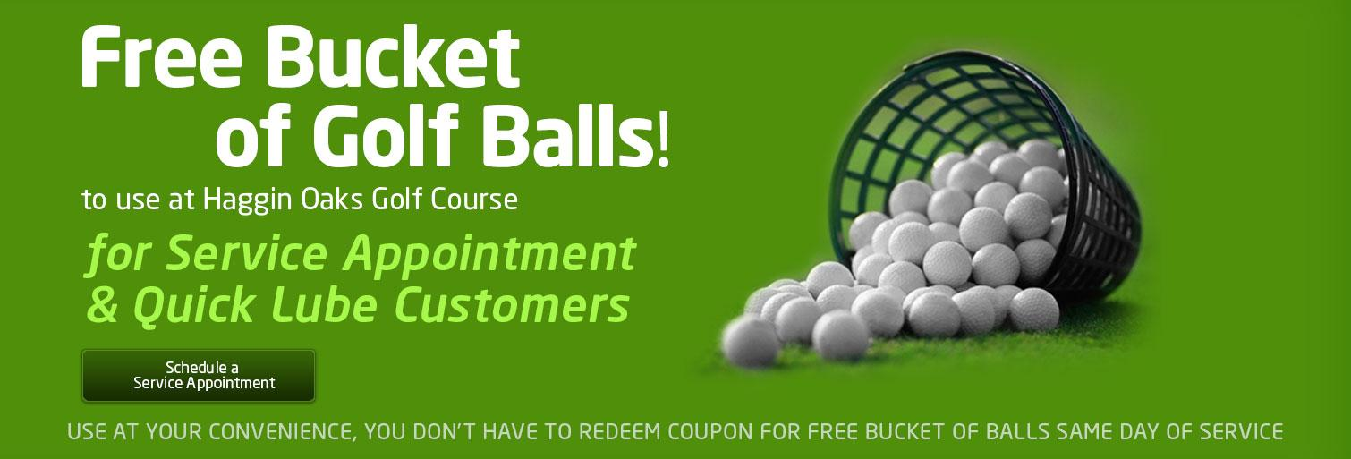 Free Bucket of Golf Balls for Service Appointment & Quick Lube Customers