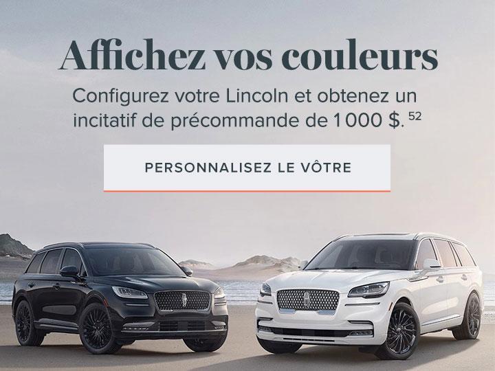 Affichez vos couleurs | Lincoln of Canada