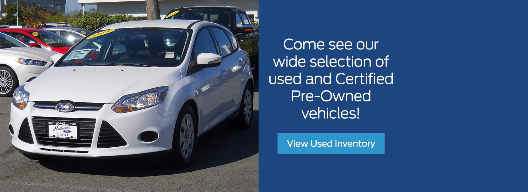 Browse Used Inventory at Hallmark Ford in Surrey BC