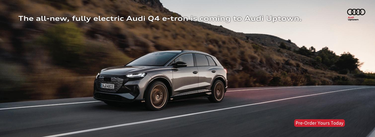 Audi Uptown Q4 e-tron Pre-Order