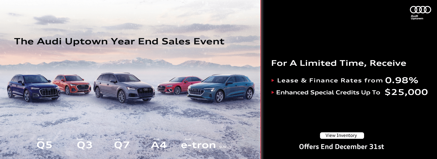 Audi Uptown Year End Sales Event