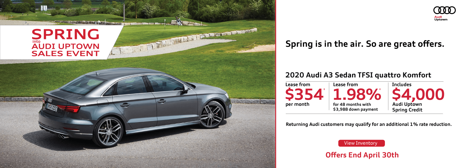 Spring Into Audi Uptown A3