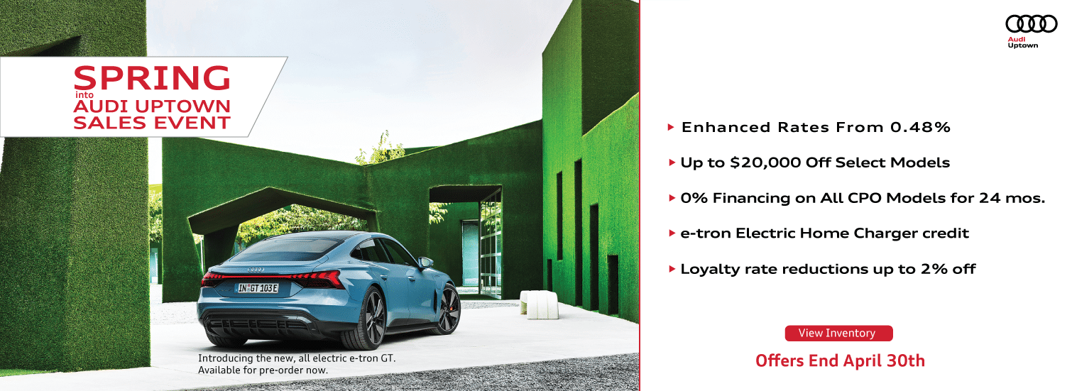 Spring Into Audi Uptown Sales Event