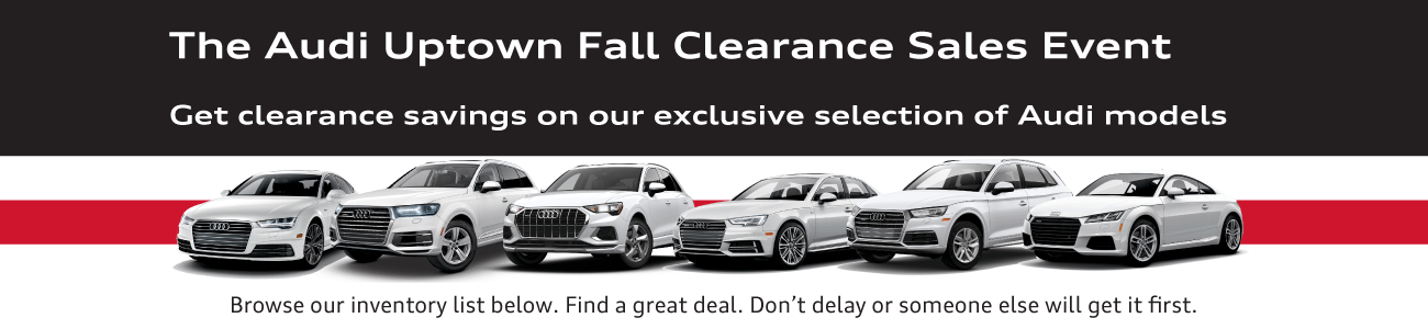 Audi Uptown Fall Clearance Event 2021