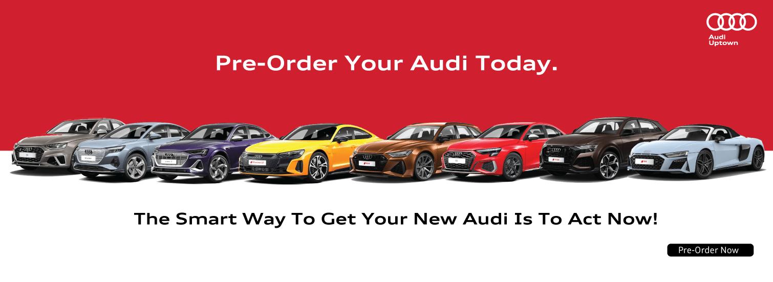 Pre-Order at Audi Uptown