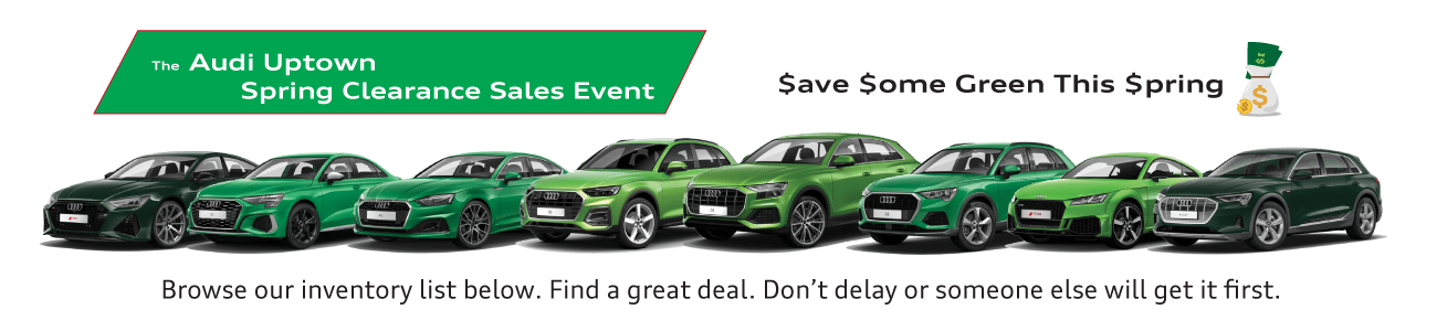 Audi Uptown Spring Clearance Event 2021
