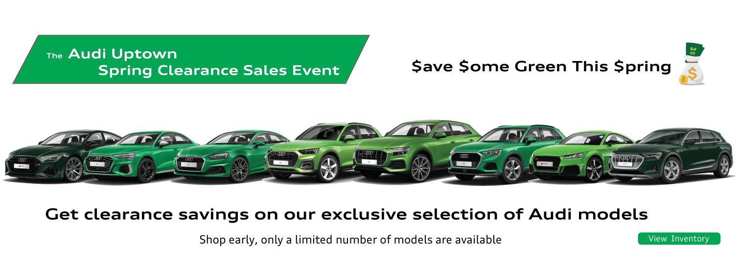 Audi Uptown Spring Clearance Sales Event