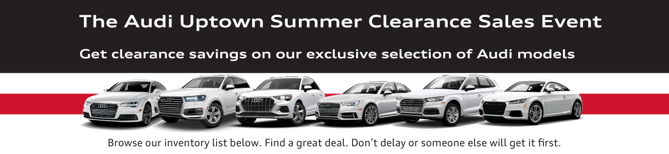 Audi Uptown Summer Clearance Event 2021