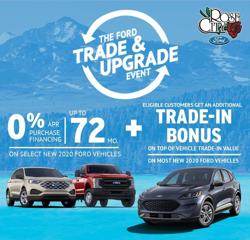 The Ford Trade & Upgrade Event!