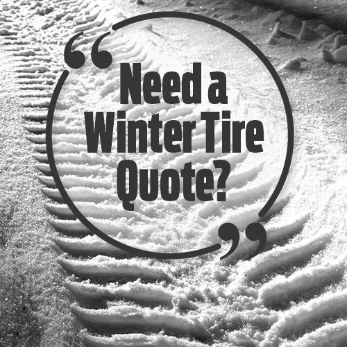 need a winter tire quote?