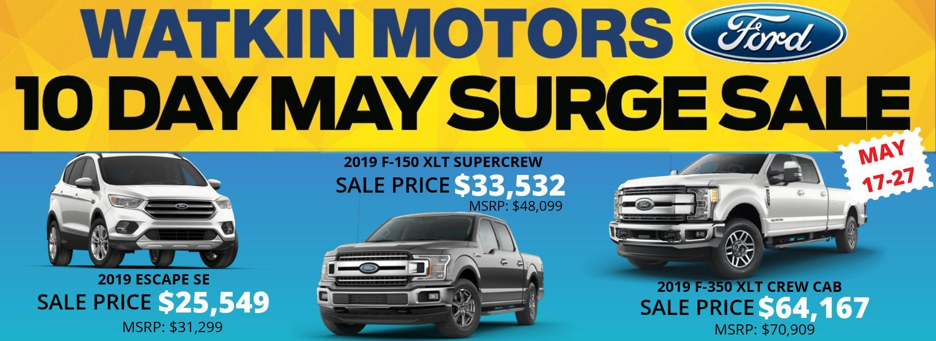 2019 May Surge Sale Watkin Motors Ford