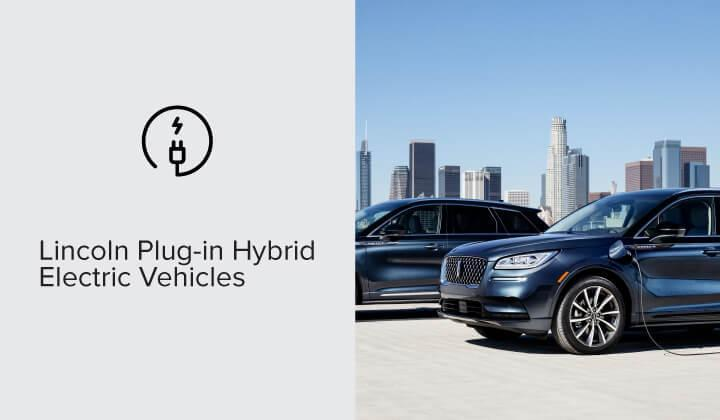 Lincoln Plug-In Hybrid Electric Vehicles