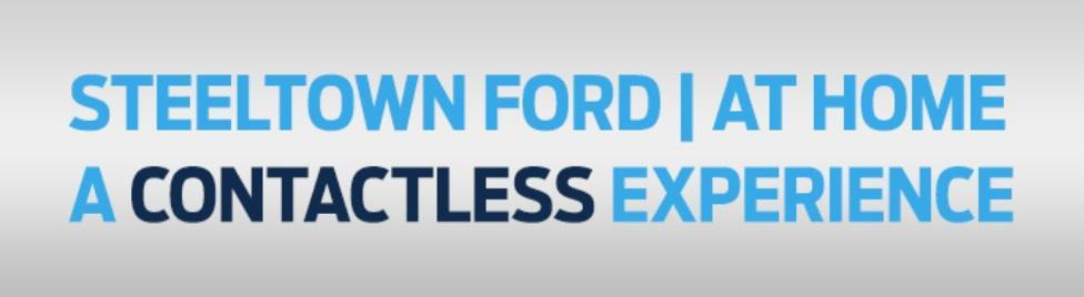 Steeltown Ford at Home a Contactless Experience