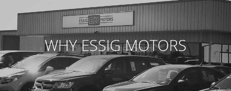 Why Essig Motors