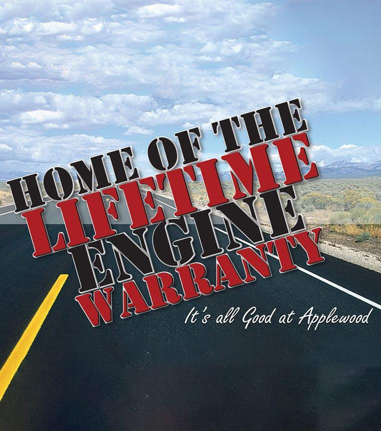 Home of the Lifetime Engine Warranty