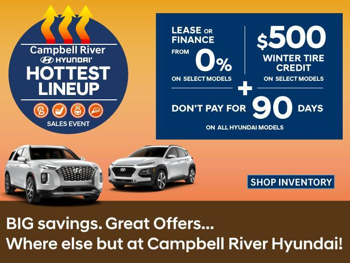 Campbell River Hyundai - Hottest Sales Event