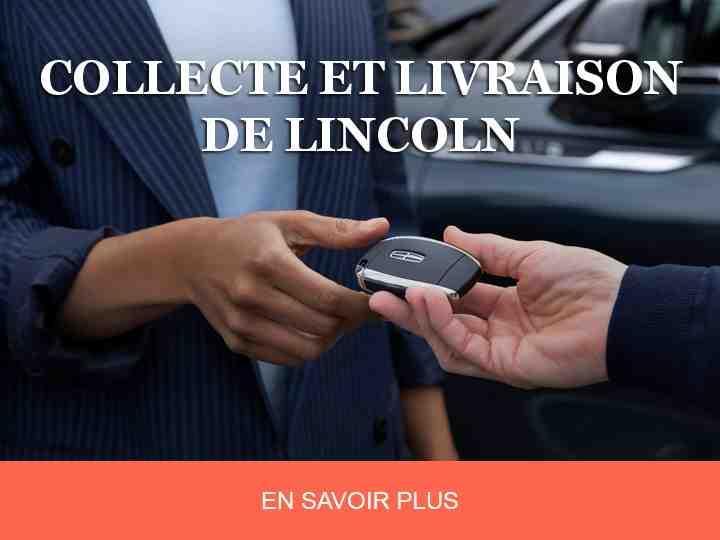 Collecte et livraison de Lincoln