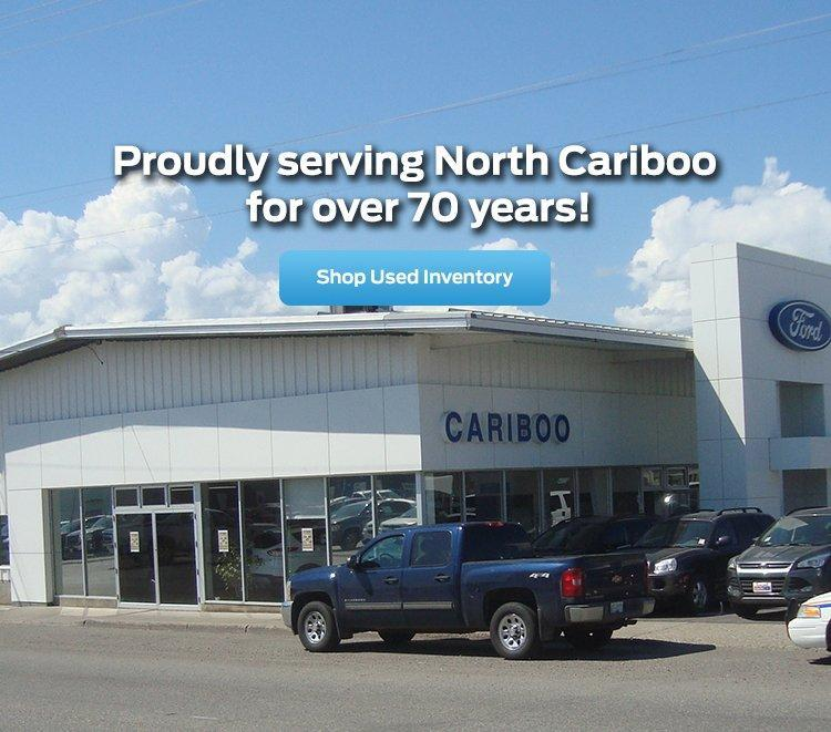 Proudly serving North Cariboo for over 70 Years