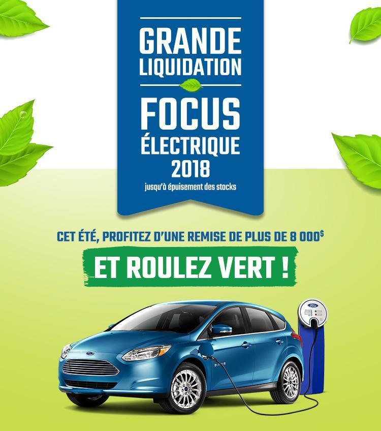 Focus Électrique 2018 - Grande Liquidation