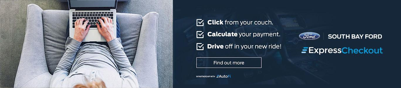 Use Express Checkout from South Bay Ford with the AutoFi tool.
