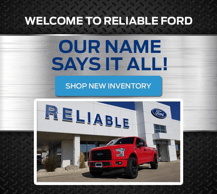 Reliable Ford in Fergus, our name says it all