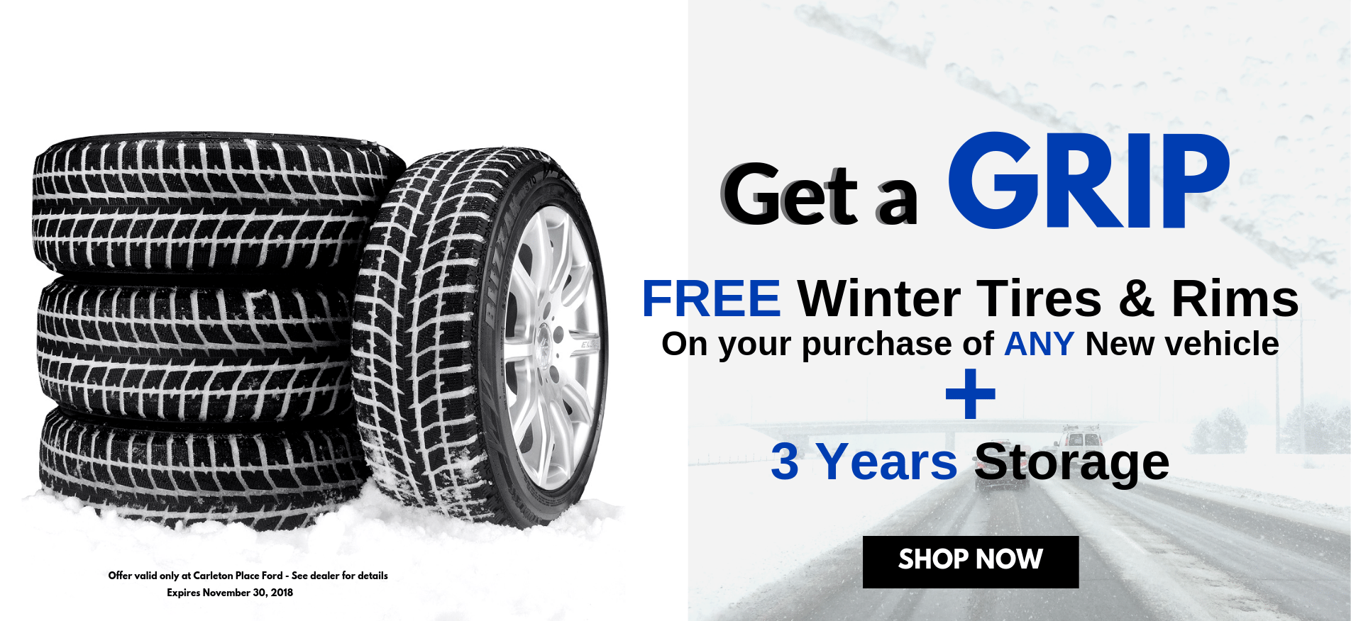 Get a Grip!  FREE Winter tires with the purchase of any NEW Vehicles Plus 3 years of Storage Carleton Place Ford
