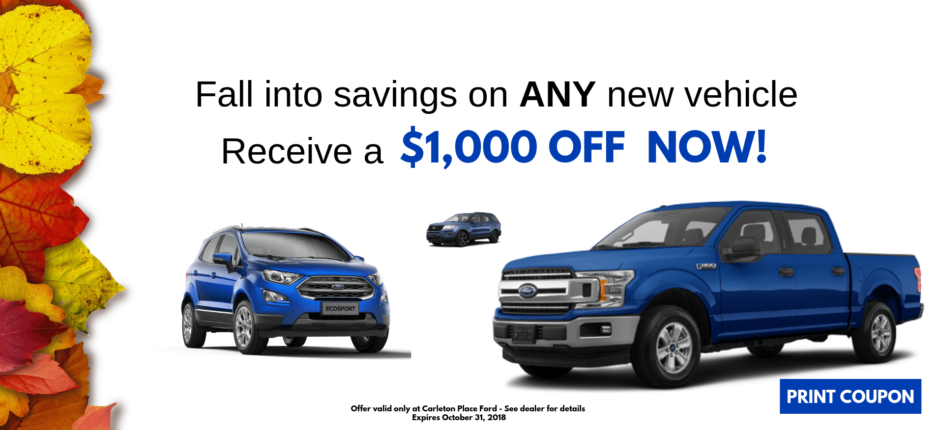 October $1,000 Off New Vehicle Offer on any NEW Vehicle