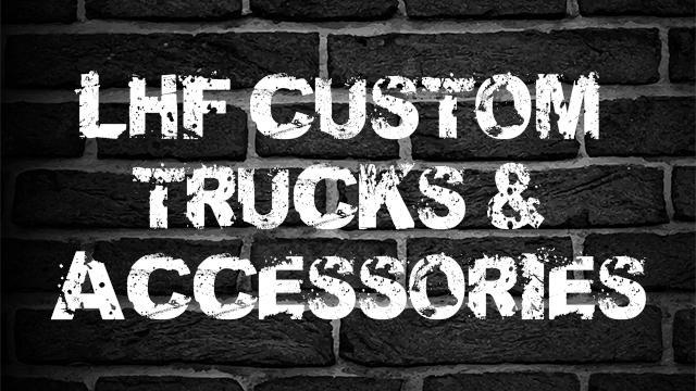 LHF Custom Trucks & Accessories